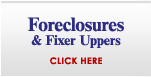 Foreclosures & Fixer Uppers